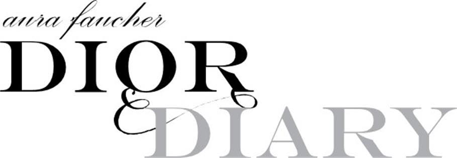 DiorDiary – by Aura